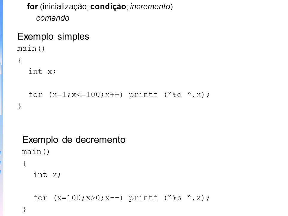 Programa de switch aninhado switch (x) { case 1: switch (y) { case 0: printf(erro na divisão); break; case 1: processa (x,y); } case 2:... –Loops - pe