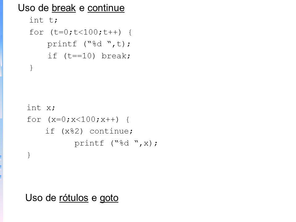 Loops aninhados - exemplo das 4 potências de 1 a 9 main() { int i, j, k, temp; printf (i i^2 i^3 i^4 i^5\n); for (i=1;i<10;i++) { for (j=1;j<5;j++) {