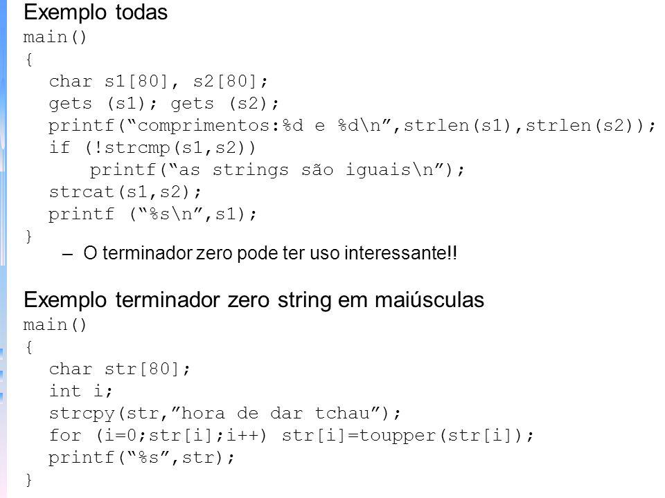 –Função strlen - Sintaxe: strlen(string). Retorna comprimento. Exemplo strcat main() { char str[80]; printf(digite um nome: ); gets(str); printf(%d,st
