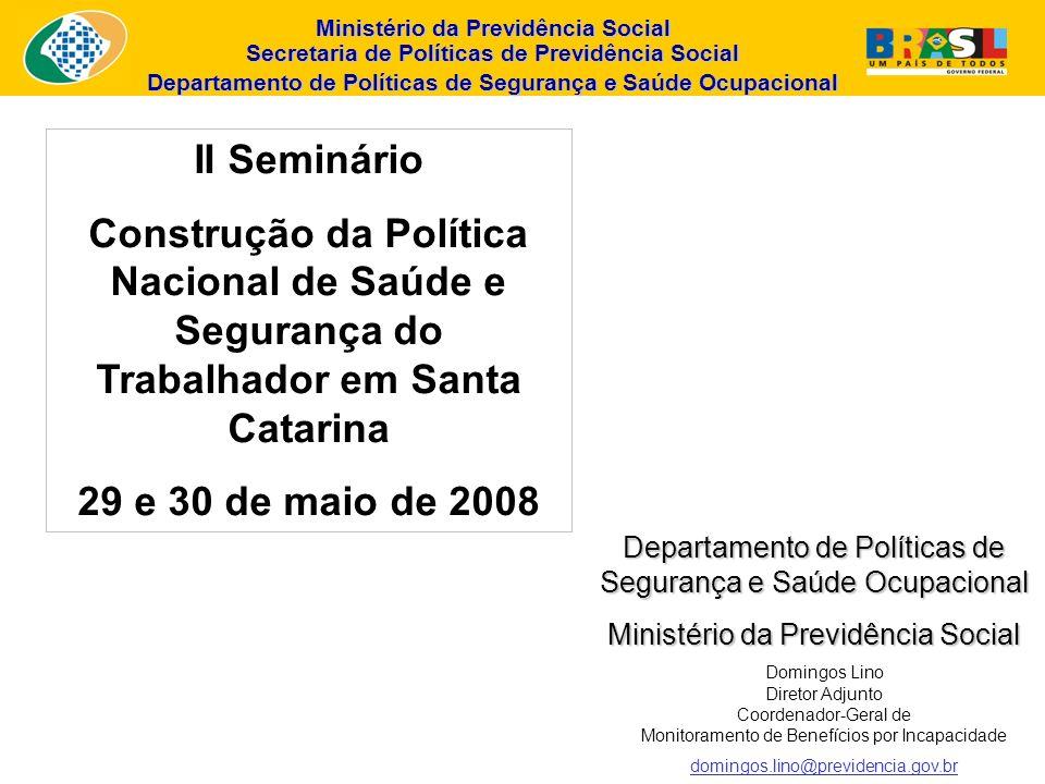 Ministério da Previdência Social Secretaria de Políticas de Previdência Social Departamento de Políticas de Segurança e Saúde Ocupacional NÚMERO DE ACIDENTES DE TRABALHO REGISTRADOS E LIQUIDADOS, NO BRASIL Anuário Estatístico da Previdência Social ANOACIDENTES DO TRABALHO REGISTRADOSACIDENTES DO TRABALHO LIQUIDADOS MotivoConseqüência TípicoTrajetoDoença doTotalAssistênciaIncapacidade ÓbitoTotal Trabalho MédicaTemporáriaPermanente Menos deMais deTotal 15 Dias 1990632.01256.3435.217693.57261.235399.595260.512660.10718.8785.355745.575 1994350.21022.82415.270388.30441.259190.525117.414307.9395.9623.129358.289 1998347.73836.11430.489414.34155.686188.221145.013333.23415.9233.793408.636 2002323.87946.88122.311393.07162.153179.212162.008341.22015.2592.968421.600 2005398.61367.97133.096499.68083.157282.357163.052445.40914.3712.766545.703 2006403.26473.98126.645503.89086.233303.902136.222440.1248.3832.717537.457 Média de 45 trabalhadores/dia que não mais retornaram ao trabalho devido a invalidez ou morte (2005/2006 )