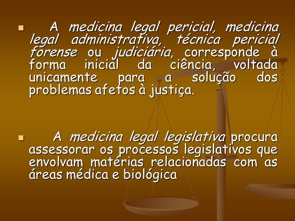 A medicina legal pericial, medicina legal administrativa, técnica pericial forense ou judiciária, corresponde à forma inicial da ciência, voltada unic