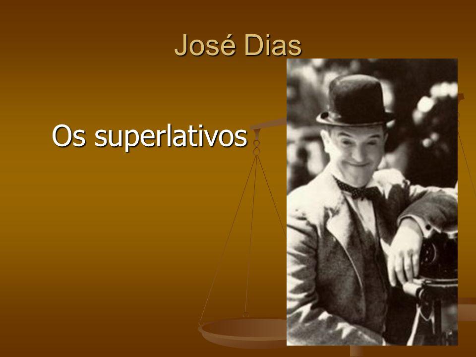José Dias Os superlativos