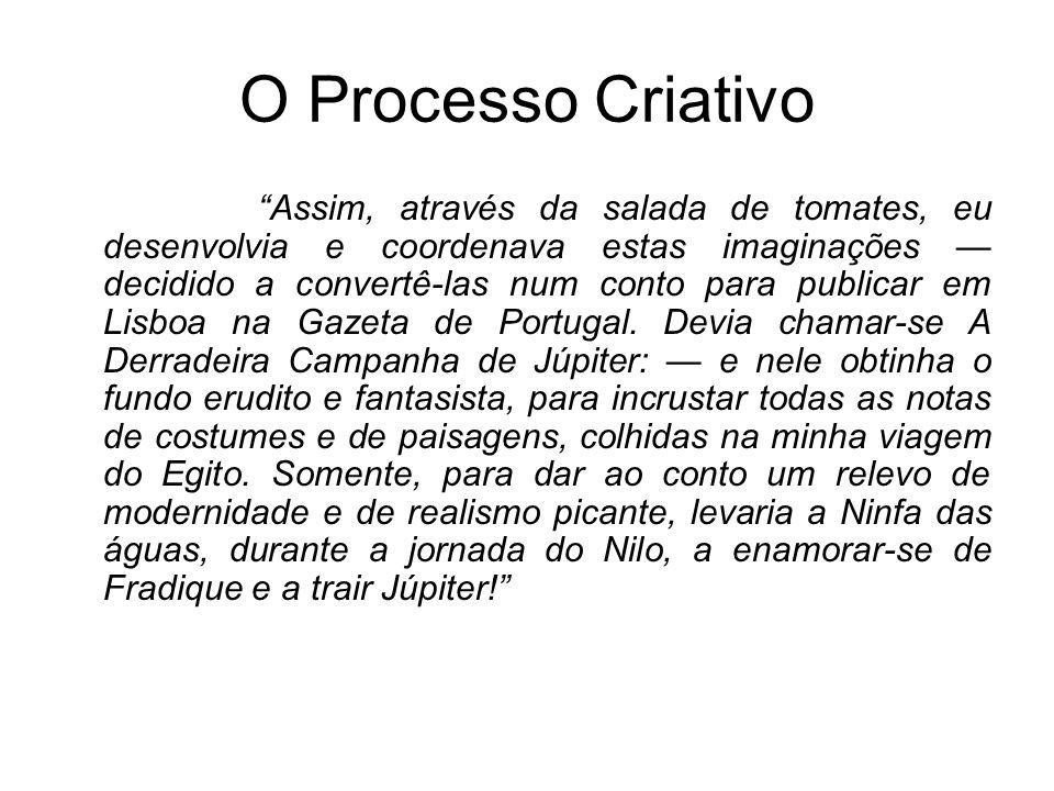 Esse ser que Eça disse ter feito com pedaços de seus amigos é um ser plasmado com os anseios e ideais de uma geração de escritores que representava a vanguarda intelectual portuguesa do final do século XIX.