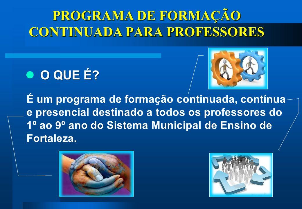 PROGRAMA DE FORMAÇÃO CONTINUADA PARA PROFESSORES O QUE É.