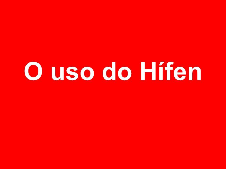 O uso do Hífen