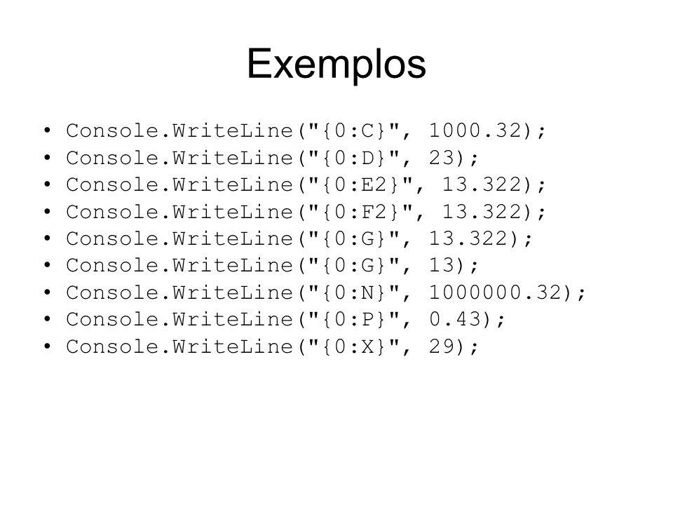 Exemplos Console.WriteLine(