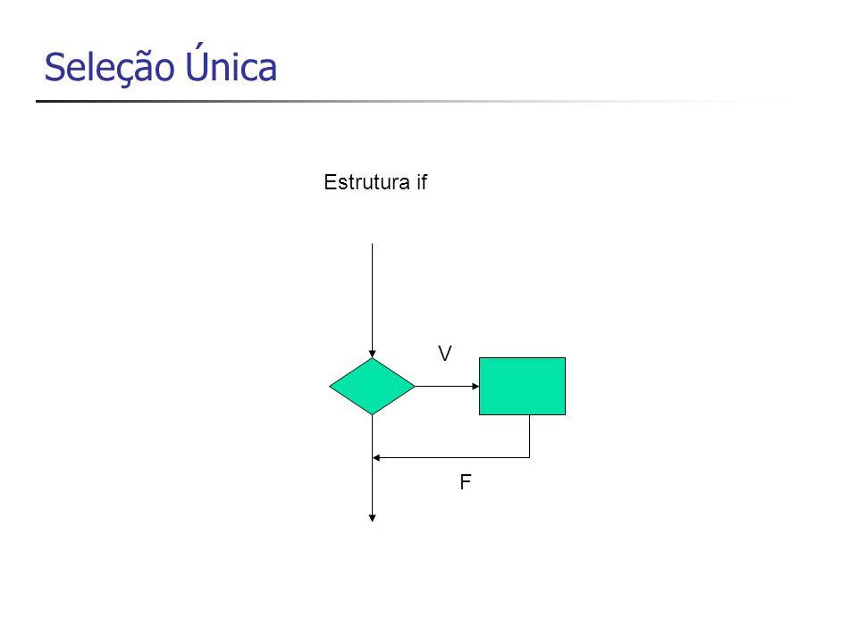 Seleção Dupla V F Estrutura if/else
