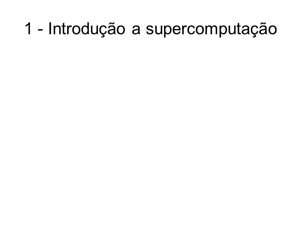 1 - Introdução a supercomputação