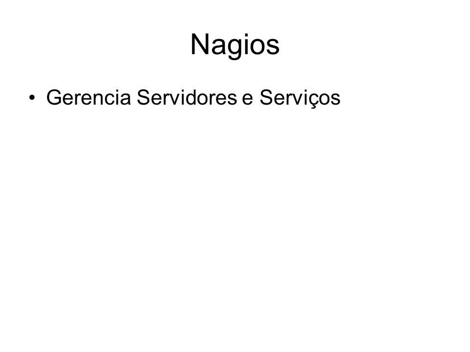 Nagios Gerencia Servidores e Serviços