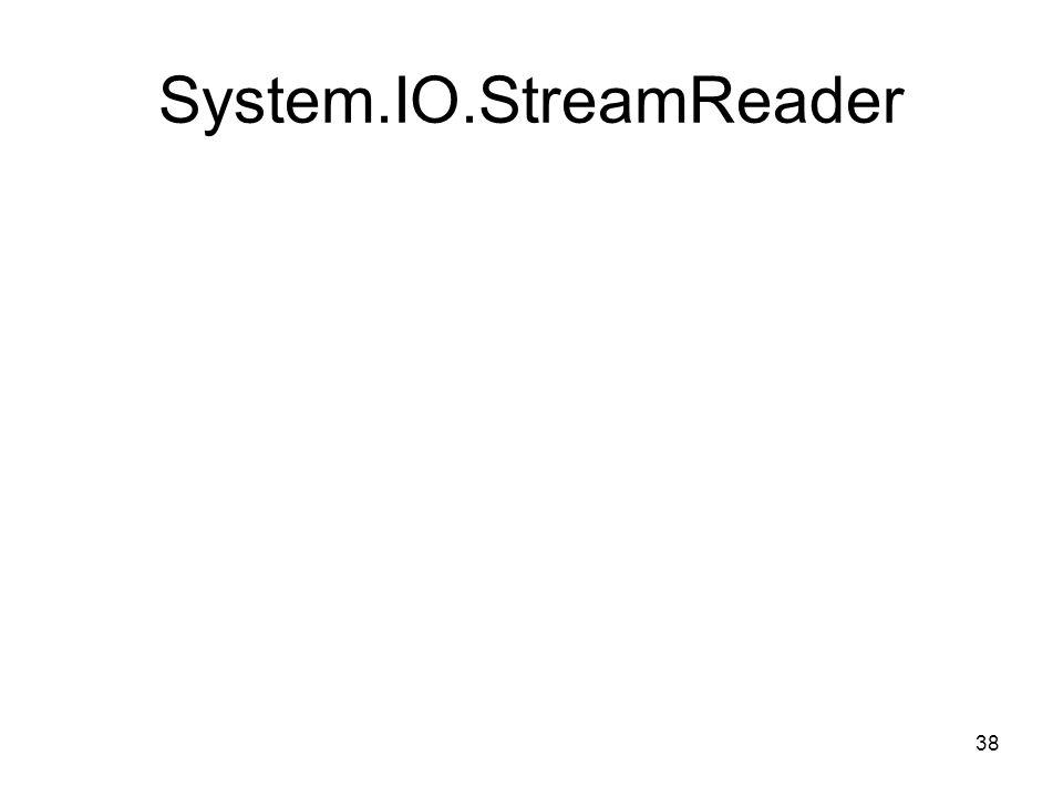 38 System.IO.StreamReader