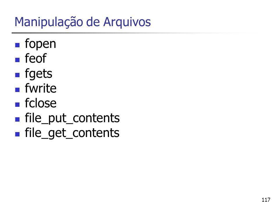 117 Manipulação de Arquivos fopen feof fgets fwrite fclose file_put_contents file_get_contents