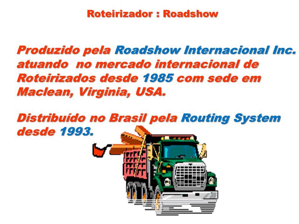 Roteirizador : Roadshow Produzido pela Roadshow Internacional Inc. atuando no mercado internacional de Roteirizados desde1985com sede em Roteirizados