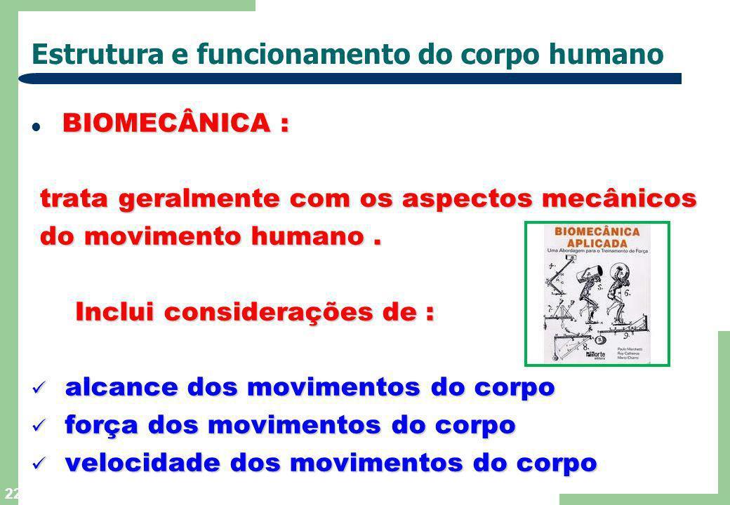 21 Estrutura e funcionamento do corpo humano ANTROPOMETRIA : ANTROPOMETRIA : estuda as medidas características do corpo estuda as medidas característi