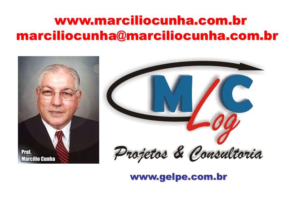 www.marciliocunha.com.br www.marciliocunha.com.br marciliocunha@marciliocunha.com.br marciliocunha@marciliocunha.com.br www.gelpe.com.br