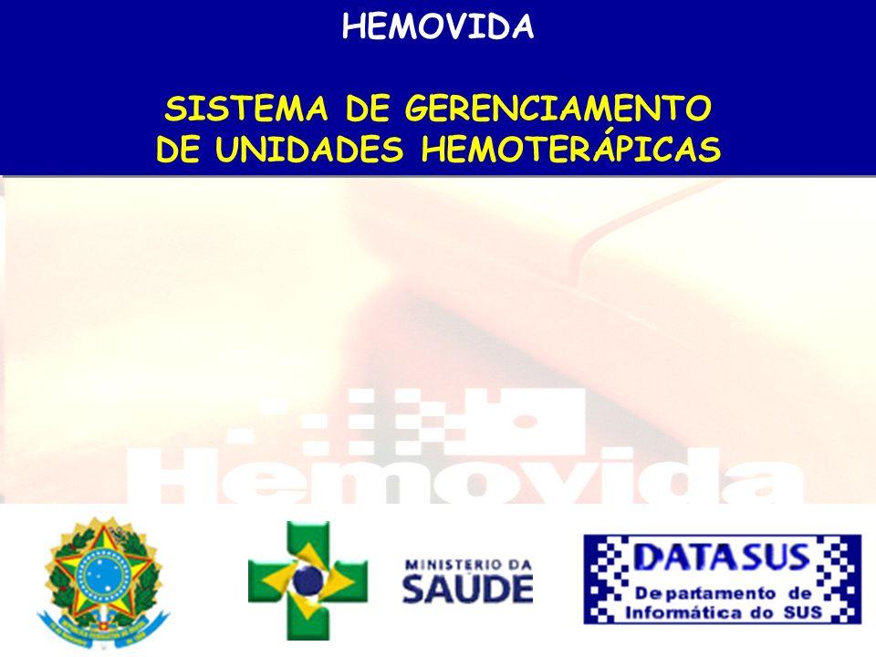 APRESENTAÇÃO O HEMOVIDA – Sistema de Gerenciamento de Unidades Hemoterápicas – é a Estratégia do Ministério da Saúde/DATASUS, para controlar e tornar mais ágeis as atividades executadas em Unidades Hemoterápicas, desde o cadastro de doadores até o controle de receptores.