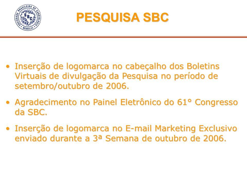 Inserção de logomarca no cabeçalho dos Boletins Virtuais de divulgação da Pesquisa no período de setembro/outubro de 2006.Inserção de logomarca no cab