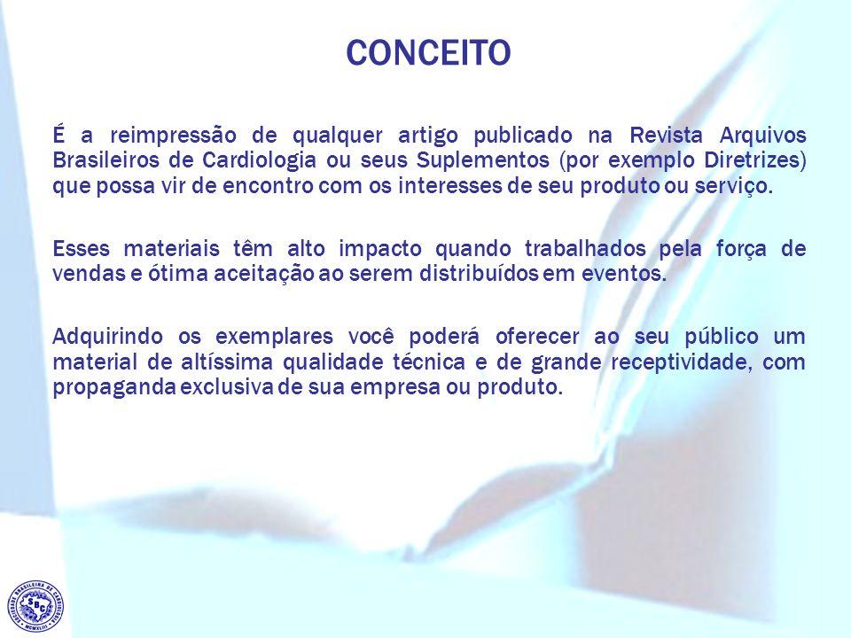 É a reimpressão de qualquer artigo publicado na Revista Arquivos Brasileiros de Cardiologia ou seus Suplementos (por exemplo Diretrizes) que possa vir de encontro com os interesses de seu produto ou serviço.