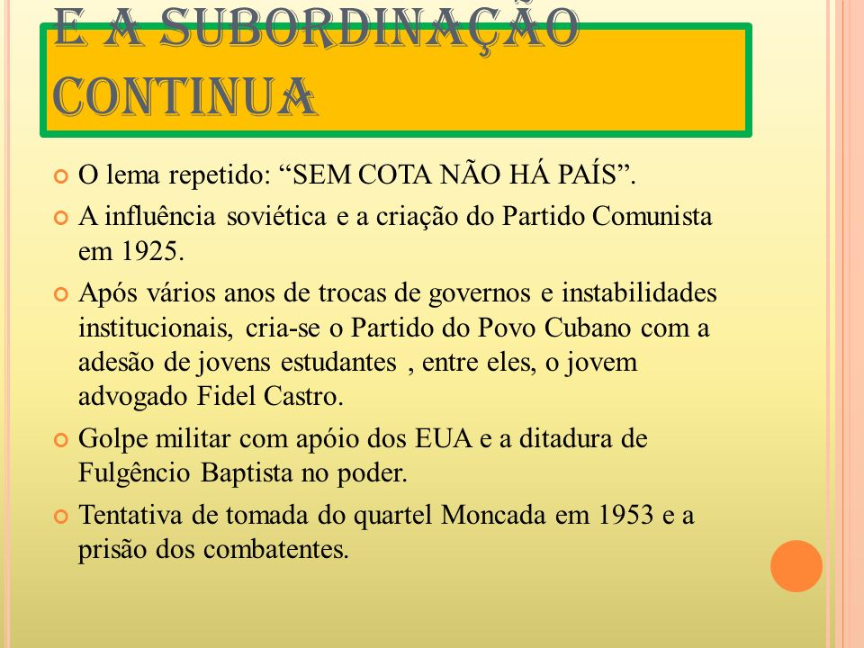 A PRISÃO O processo de Fidel e o documento Movimento 26 de julho=programa de governo Condenem-me, não importa, a História me absolverá.