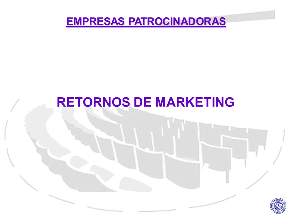 RETORNOS DE MARKETING EMPRESAS PATROCINADORAS