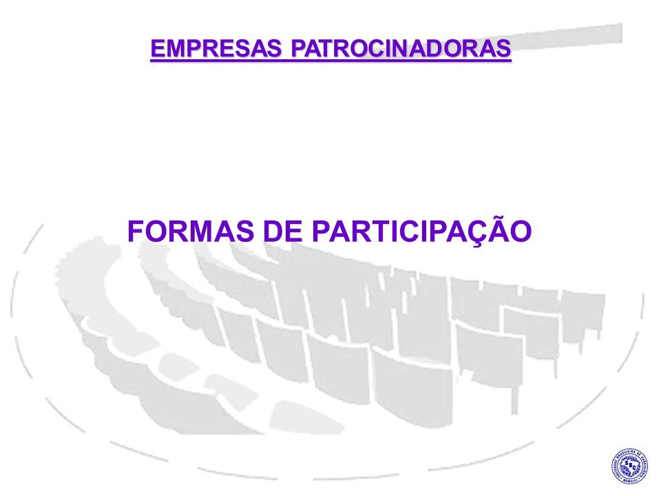 FORMAS DE PARTICIPAÇÃO EMPRESAS PATROCINADORAS