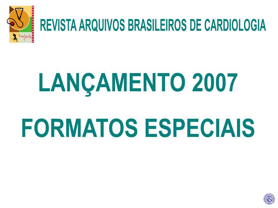 LANÇAMENTO 2007 FORMATOS ESPECIAIS