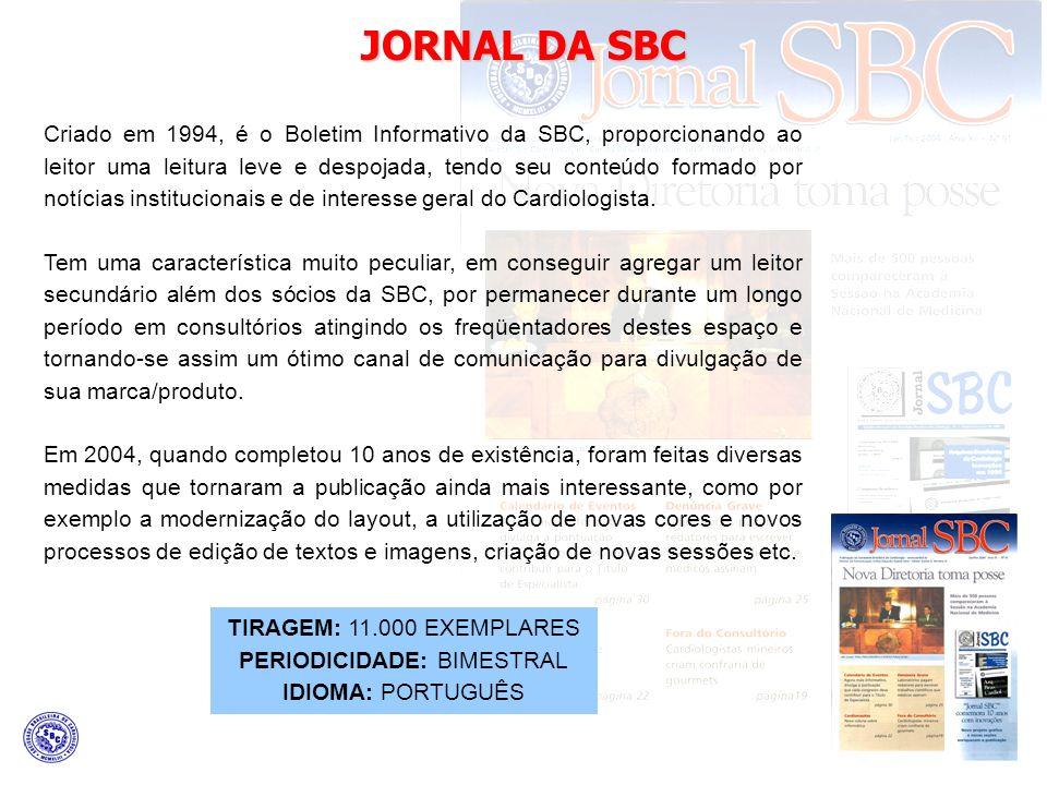 Criado em 1994, é o Boletim Informativo da SBC, proporcionando ao leitor uma leitura leve e despojada, tendo seu conteúdo formado por notícias institucionais e de interesse geral do Cardiologista.