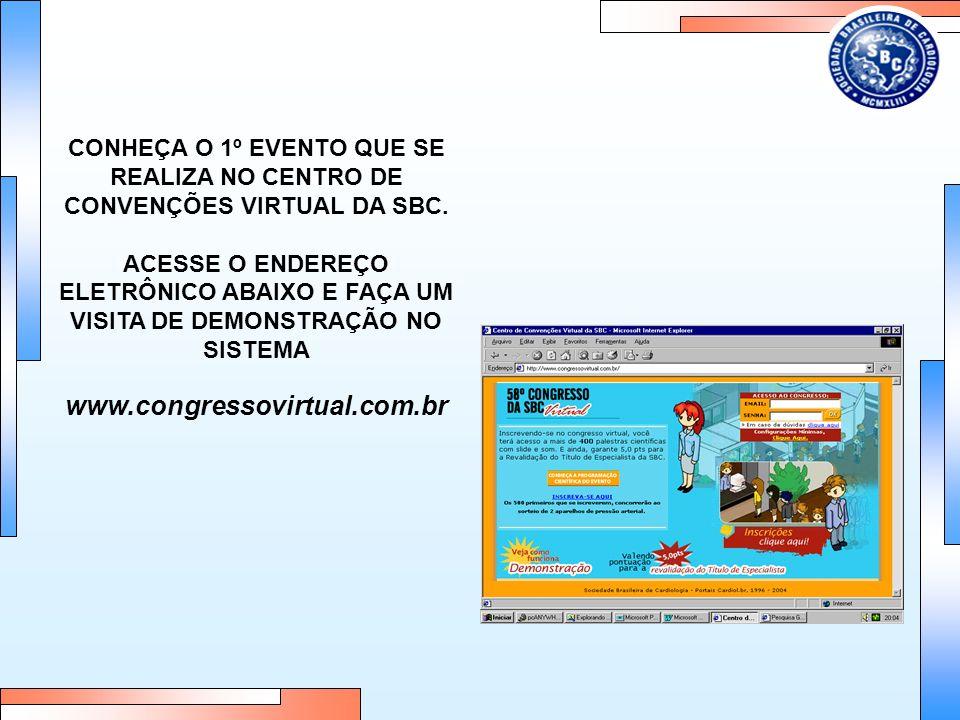 CONHEÇA O 1º EVENTO QUE SE REALIZA NO CENTRO DE CONVENÇÕES VIRTUAL DA SBC.