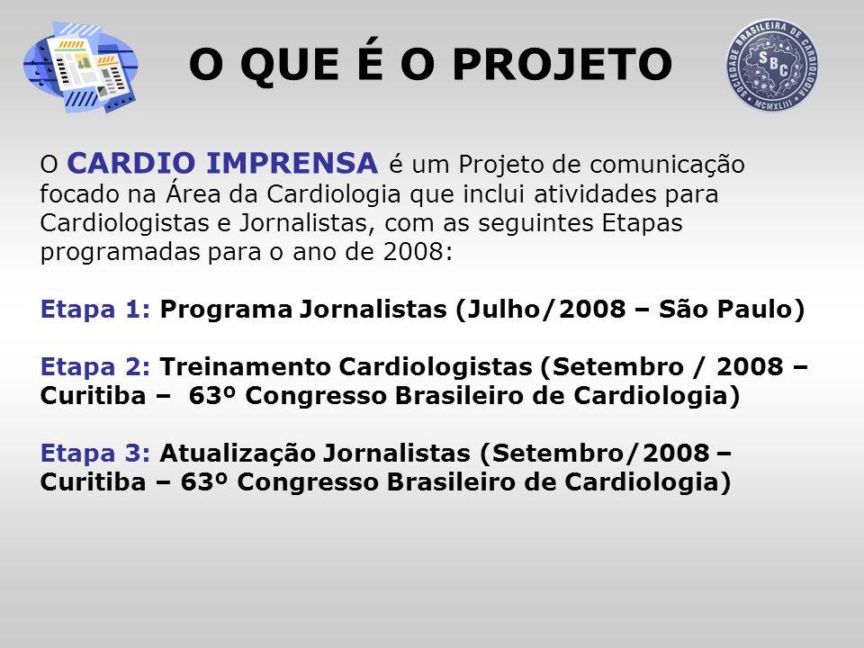 ETAPA 1 PROGRAMA JORNALISTAS Público-alvo: Jornalistas Especializados em Saúde Local: Cidade de São Paulo Número de vagas: 20 a 30 vagas Duração: 2 dias (das 9h às 12h) Mês sugerido: julho de 2008 Conteúdo: anatomia e fisiologia do coração; estatística e epidemiologia relacionada à Cardiologia; diagnóstico em Cardiologia; dislipidemias; hipertensão; síndrome metabólica; infarto agudo do miocárdio; insuficiência cardíaca e transplante; cardiopatia pediátrica; aterosclerose; nutrição na Cardiologia; cirurgia cardíaca; impacto da prevenção; Cardiologia intervencionista