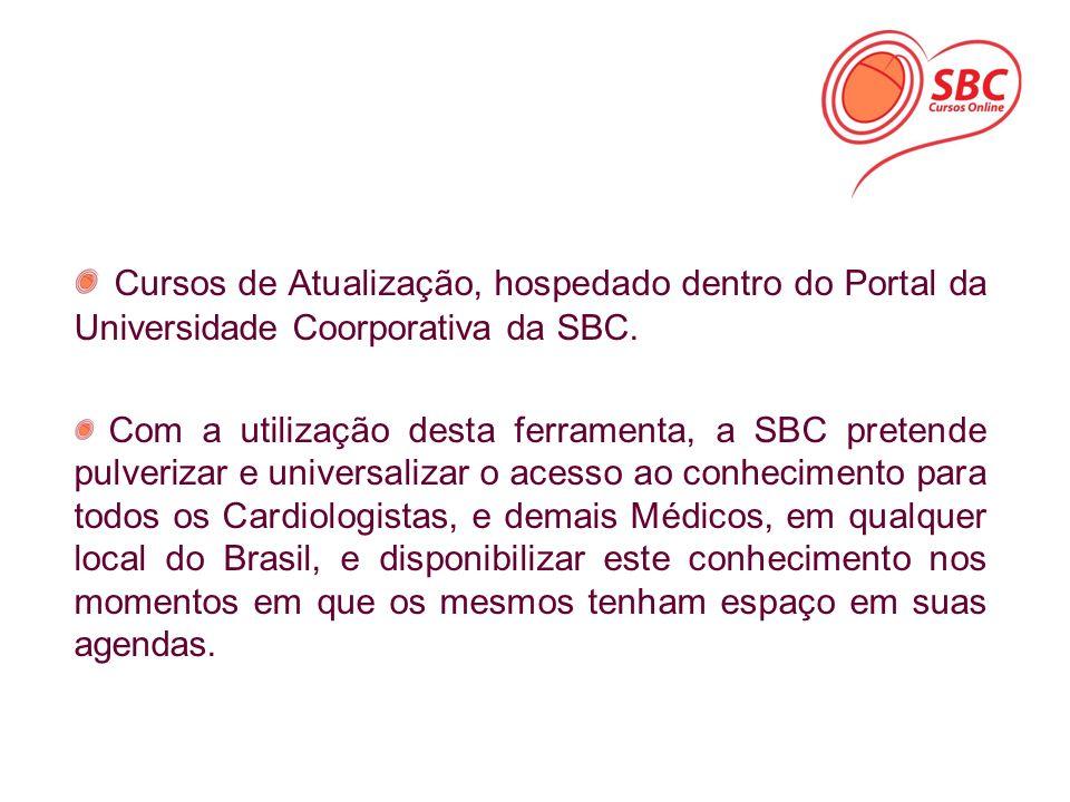 Cursos de Atualização, hospedado dentro do Portal da Universidade Coorporativa da SBC.