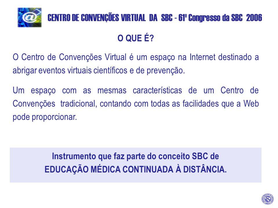 Instrumento que faz parte do conceito SBC de EDUCAÇÃO MÉDICA CONTINUADA À DISTÂNCIA.