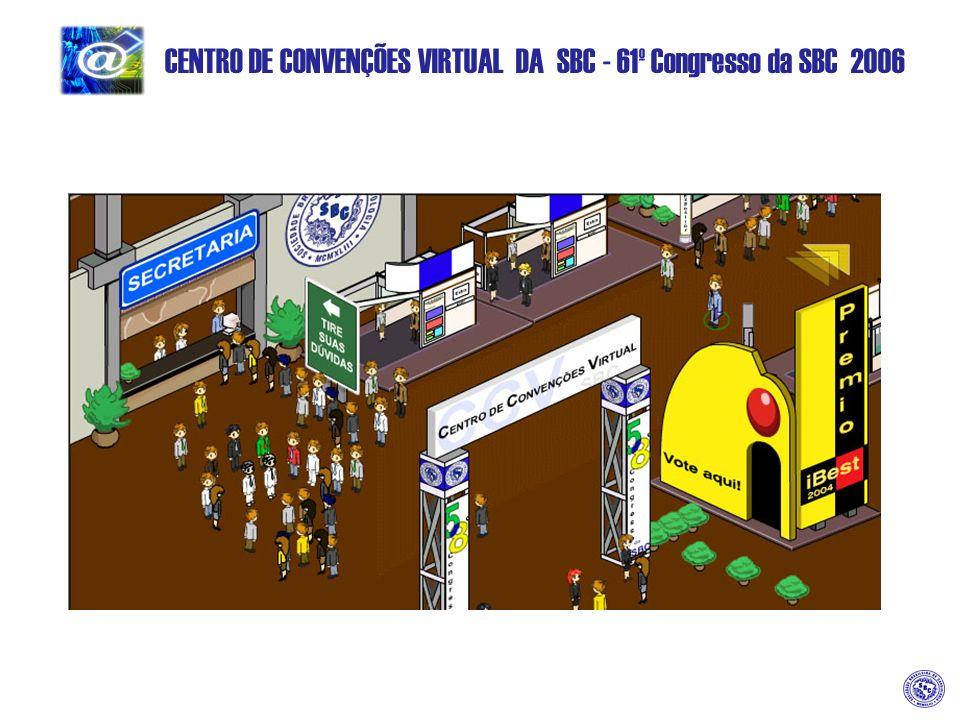 CENTRO DE CONVENÇÕES VIRTUAL DA SBC - 61º Congresso da SBC 2006