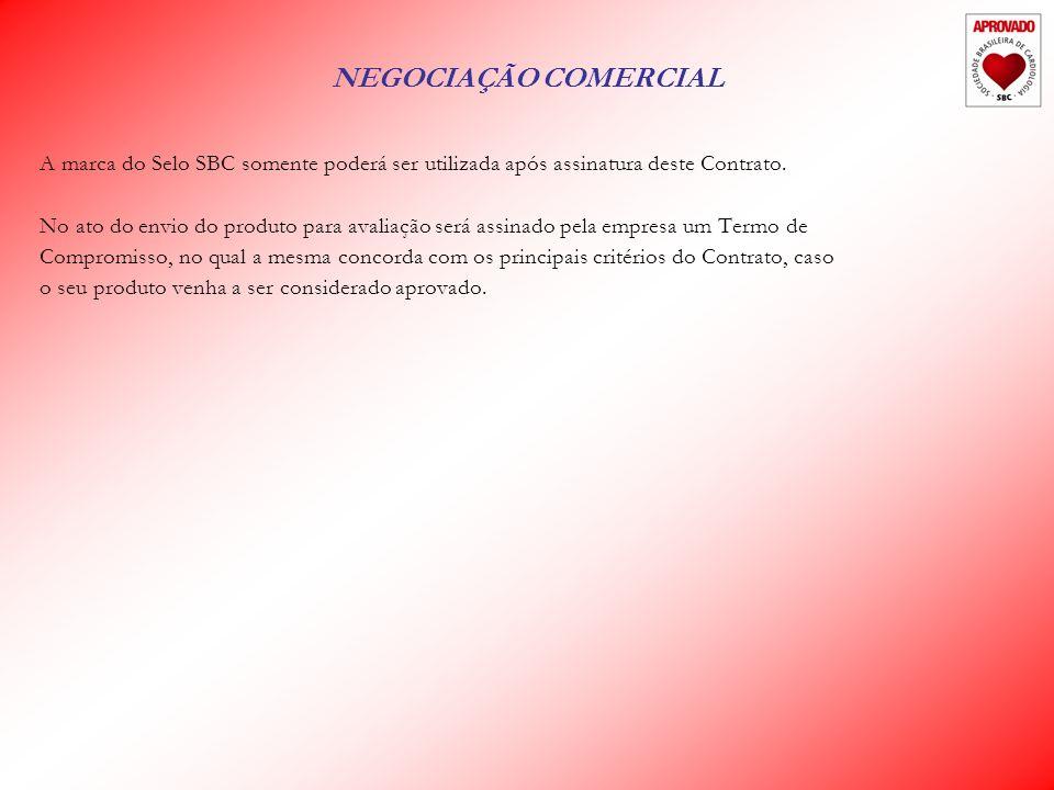 NEGOCIAÇÃO COMERCIAL A marca do Selo SBC somente poderá ser utilizada após assinatura deste Contrato.