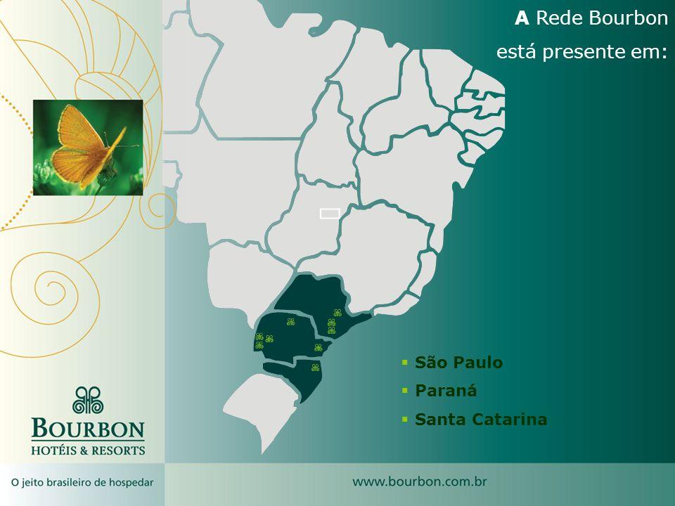 A Rede Bourbon está presente em: São Paulo Paraná Santa Catarina