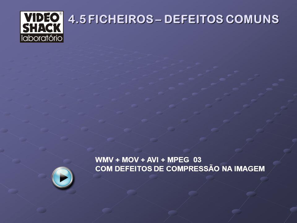 WMV + MOV + AVI + MPEG 03 COM DEFEITOS DE COMPRESSÃO NA IMAGEM