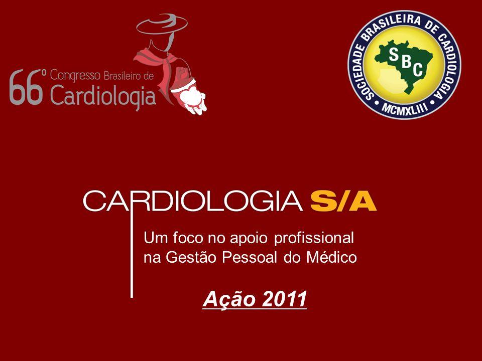Um foco no apoio profissional na Gestão Pessoal do Médico Ação 2011