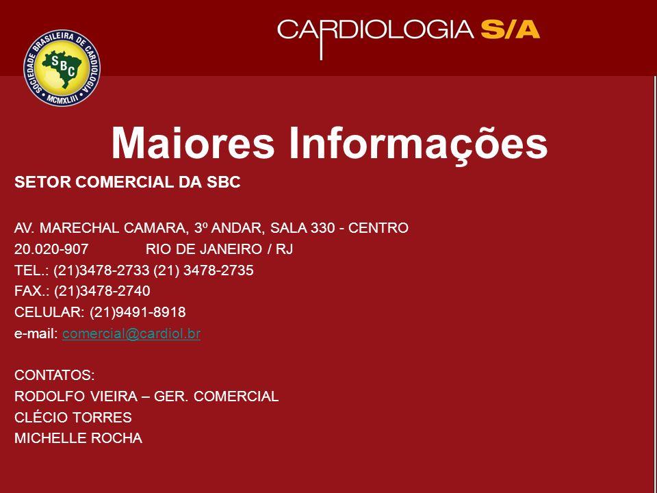 Maiores Informações SETOR COMERCIAL DA SBC AV.