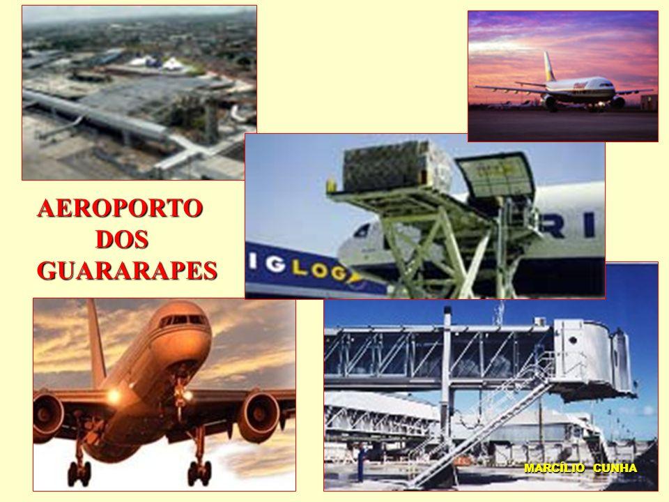 AEROPORTO DOS DOSGUARARAPES MARCÍLIO CUNHA