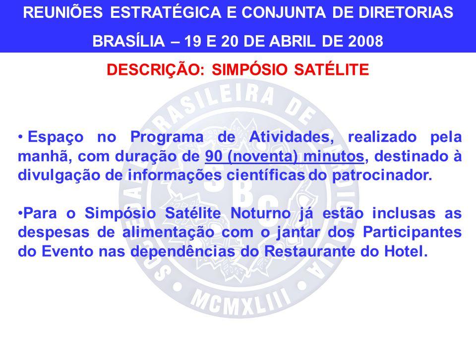Espaço no Programa de Atividades, realizado pela manhã, com duração de 90 (noventa) minutos, destinado à divulgação de informações científicas do patrocinador.