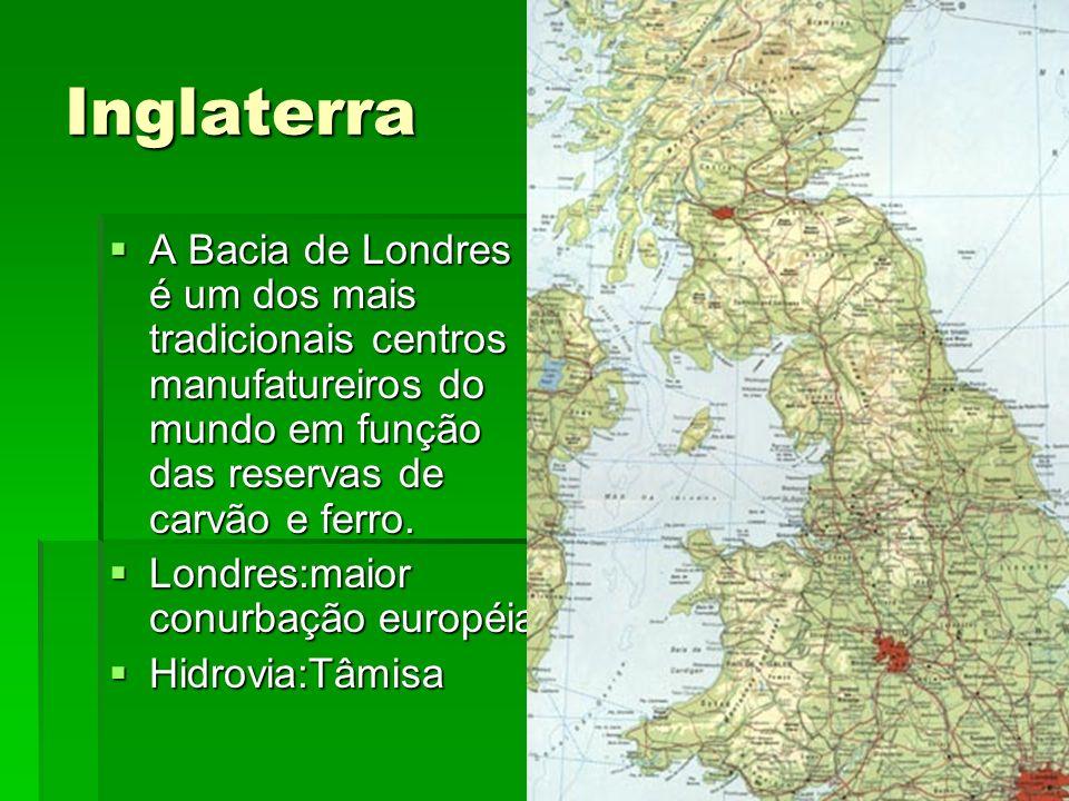 Inglaterra A Bacia de Londres é um dos mais tradicionais centros manufatureiros do mundo em função das reservas de carvão e ferro. A Bacia de Londres