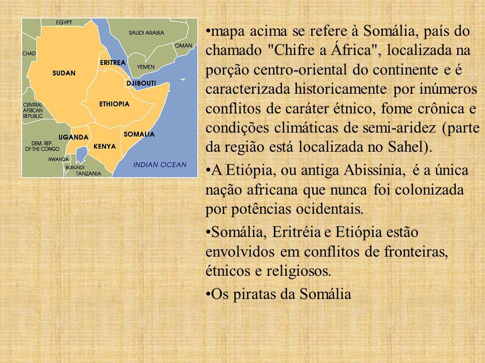mapa acima se refere à Somália, país do chamado