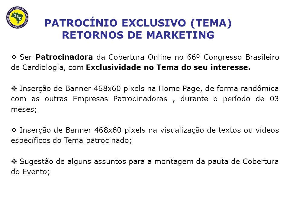 Ser Patrocinadora da Cobertura Online no 66º Congresso Brasileiro de Cardiologia, com Exclusividade no Tema do seu interesse.