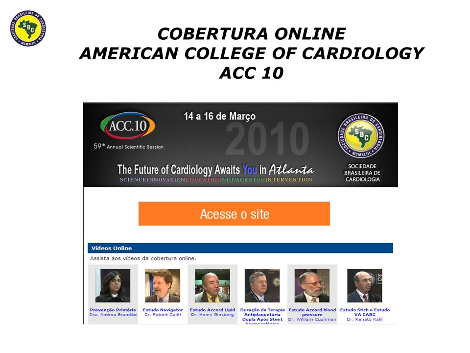 COBERTURA ONLINE AMERICAN COLLEGE OF CARDIOLOGY ACC 10