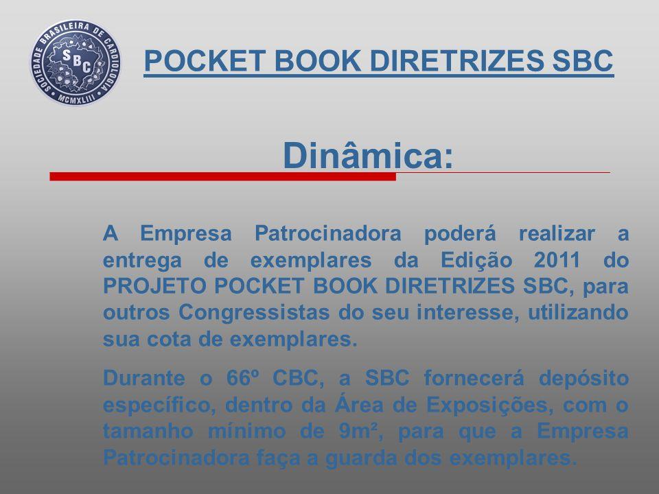 Dinâmica: A SBC instalará, dentro do Estande da Empresa Patrocinadora, sistema e equipamentos de Leitura de Código Barras dos Crachás dos Congressistas, para que a mesma realize o controle de entrega da Edição 2011.