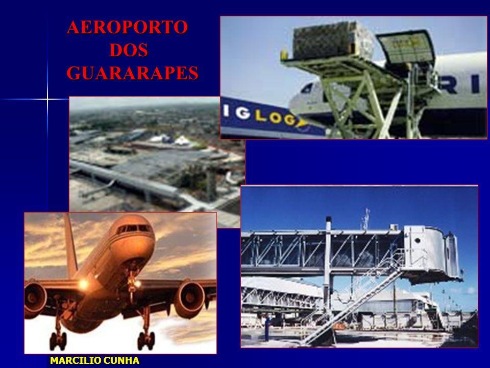 AEROPORTO DOS DOSGUARARAPES MARCILIO CUNHA