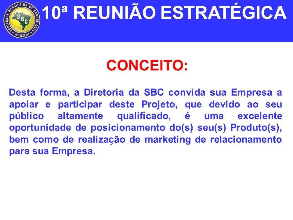 COMO PARTICIPAR 10ª REUNIÃO ESTRATÉGICA