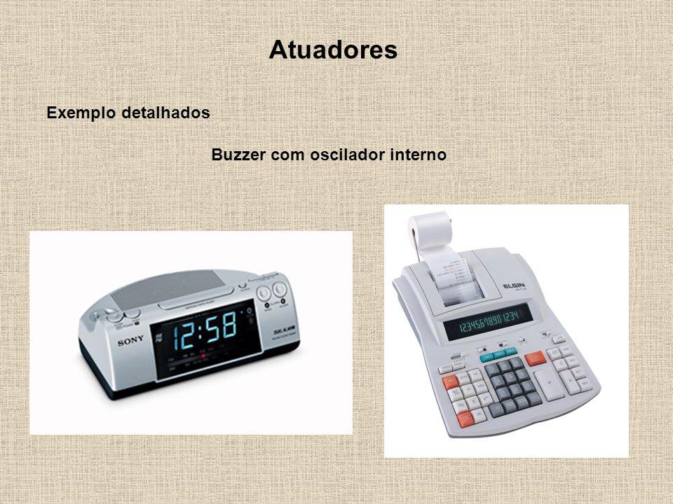 Atuadores Exemplo detalhados Buzzer com oscilador interno