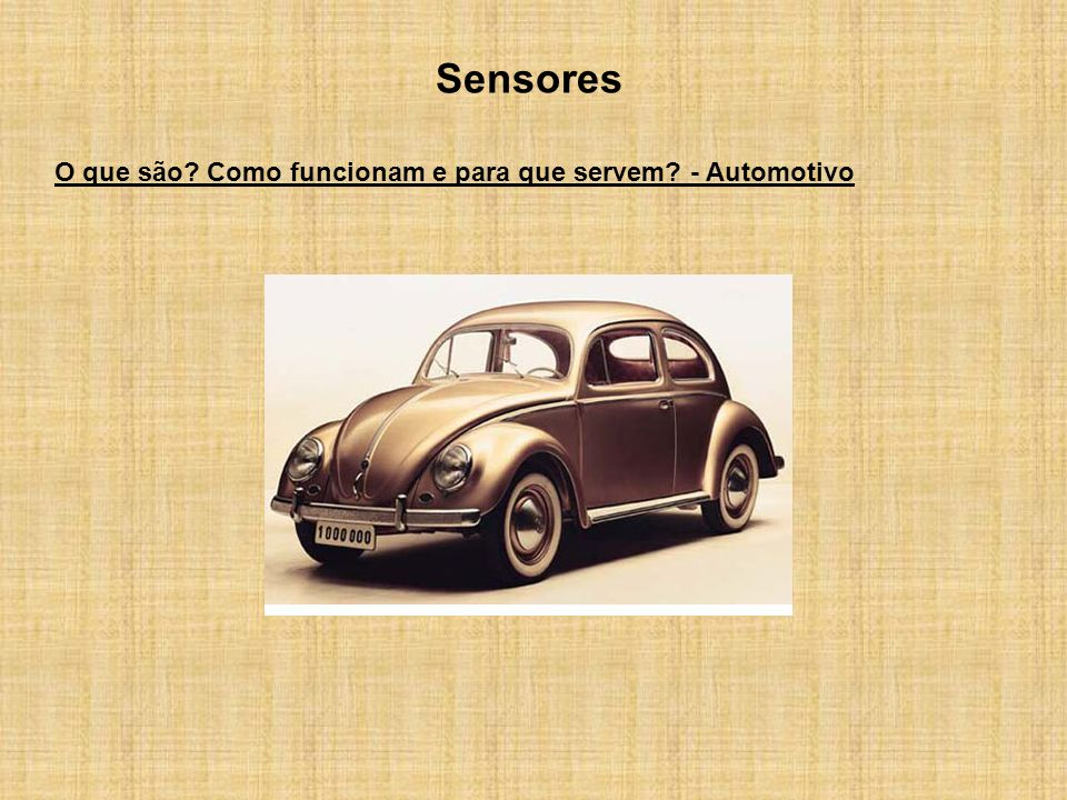 Sensores O que são? Como funcionam e para que servem? - Automotivo