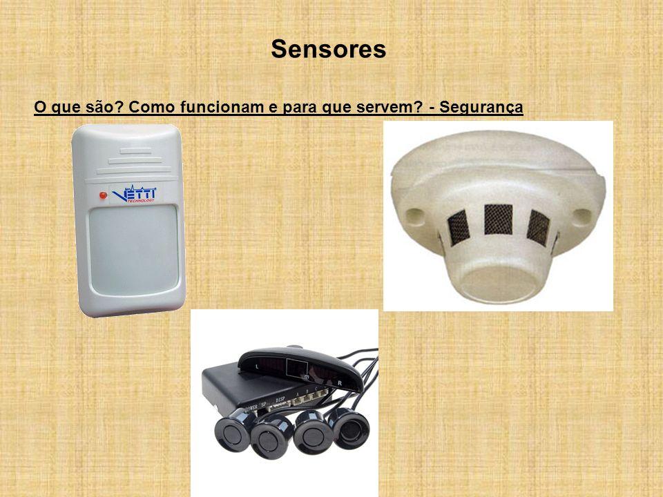 Sensores O que são? Como funcionam e para que servem? - Segurança