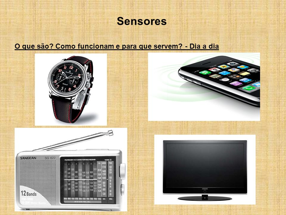 Sensores O que são? Como funcionam e para que servem? - Dia a dia
