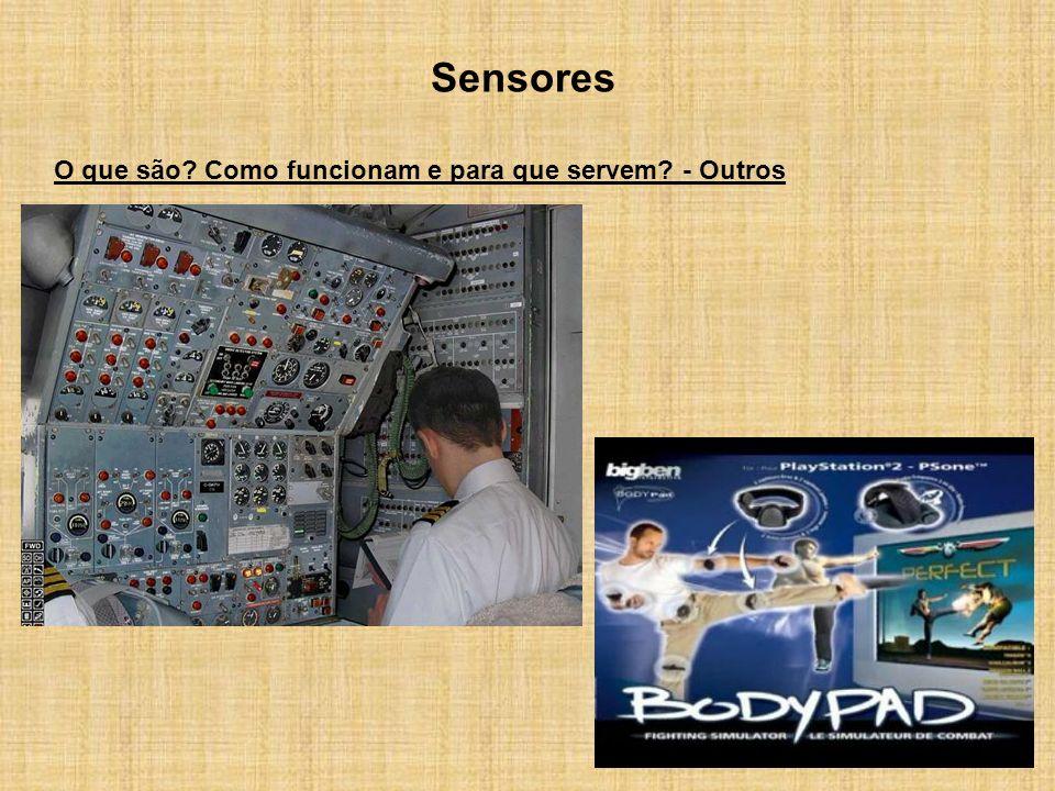 Sensores O que são? Como funcionam e para que servem? - Outros